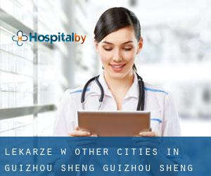 Lekarze w Other Cities in Guizhou Sheng (Guizhou Sheng)