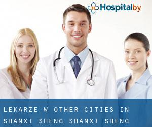 Lekarze w Other Cities in Shanxi Sheng (Shanxi Sheng)