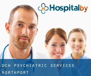 Dch Psychiatric Services (Northport)