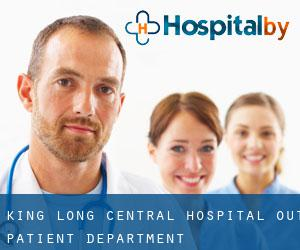 King Long Central Hospital Out-patient Department