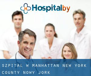 szpital w Manhattan (New York County, Nowy Jork)